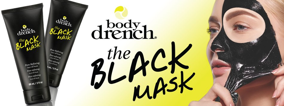The Black Mask from Body Drench